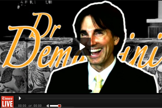 Dr Demartini: I told you not to push play.